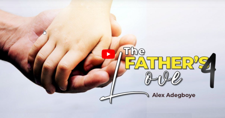 The Father's Love | Part 4