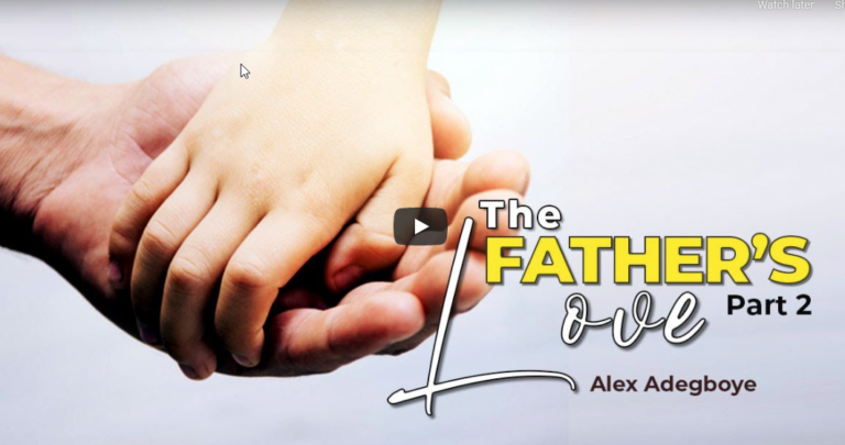 The Father's Love | Part 2
