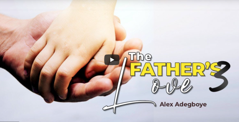 The Father's Love | Part 3