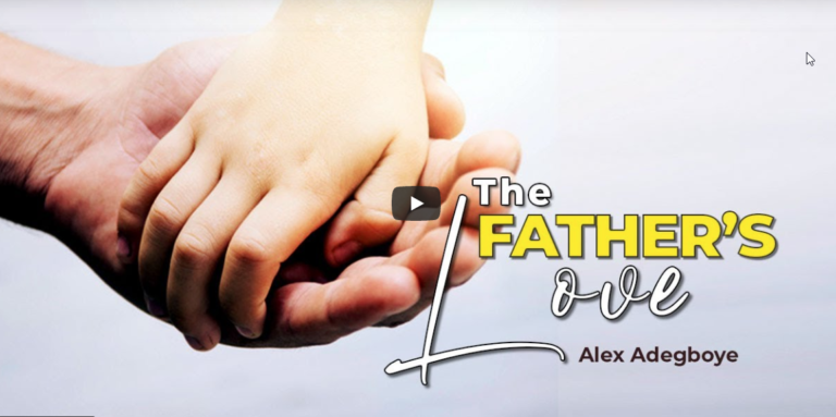 The Father's Love | Part 1